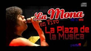 06 - Gira el mundo al reves - La Mona Jimenez - En Vivo La Plaza de la Musica - CD n°85 - (2014)