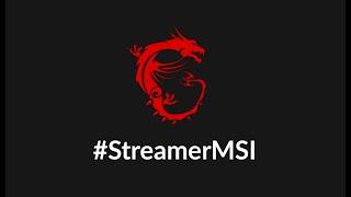 Dail #StreamerMSI