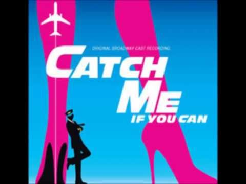 Don't Break the Rules (Catch Me If You Can Original Broadway Cast Recording)