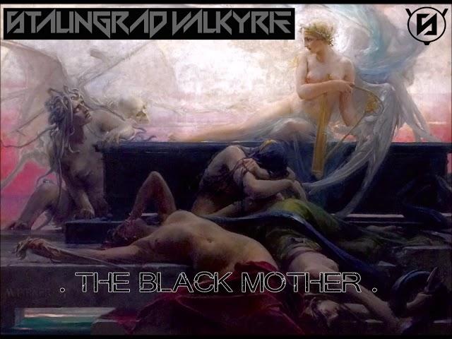 STALINGRAD VALKYRIE The Black Mother