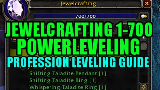 WoW Jewelcrafting 1-700 Powerleveling FAST! - Profession Leveling Guide