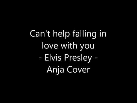 Can 39 T Help Falling In Love With You Elvis Presley Anja