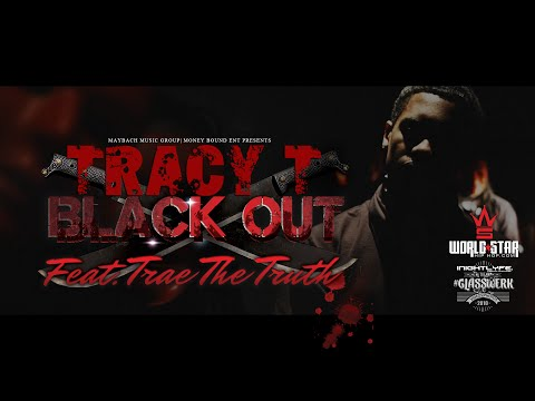 Tracy T - Black Out feat.Trae Tha Truth [Official Video]