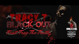 Watch Tracy T Black Out video