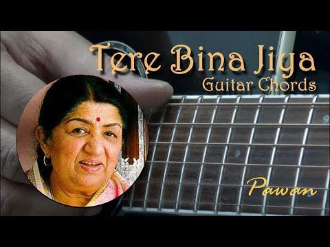 Tera Bina Jiya Jaye Na - Guitar Chords Lesson