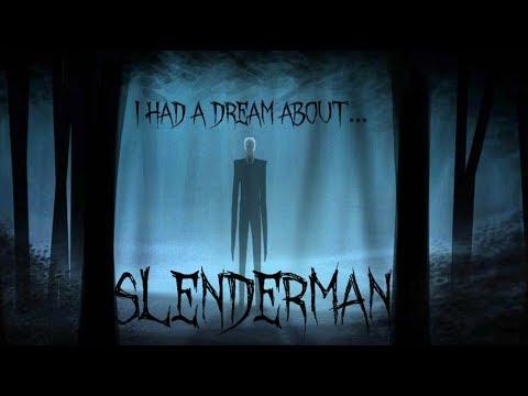 I Had A Dream About Slenderman!!!