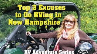 Top 3 Excuses to Go RVing in the White Mountains of New Hampshire