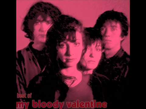 My Bloody Valentine Compilation The Best Of Youtube