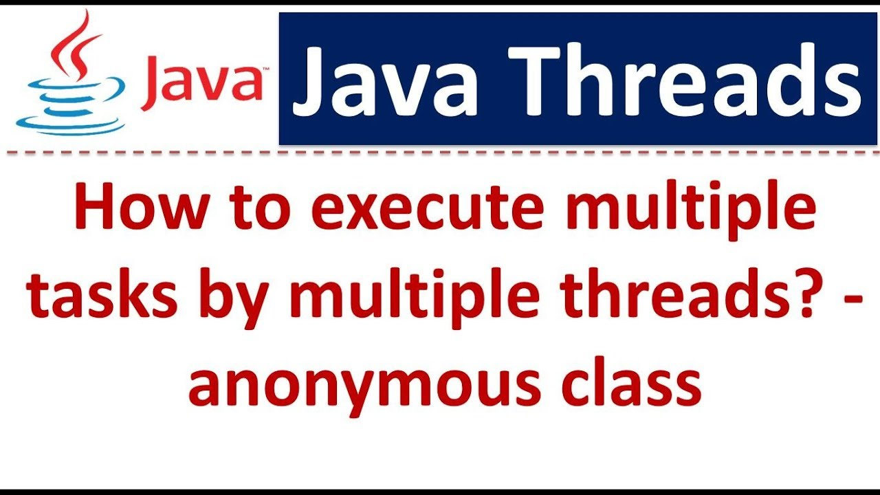 Java 2 tutorial image collections any tutorial examples java tutorial java threads how to execute multiple tasks by java tutorial java threads how to baditri Gallery
