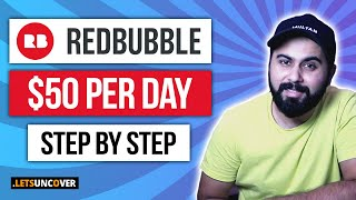 How to Make Moฑey with Redbubble, Step by Step Redbubble Tutorial, Earn Passive Income by Redbubble