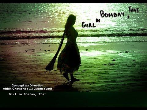 Girl in Bombay, That (Short Film, India)