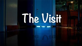 The Visit | Short Horror Film | 2017