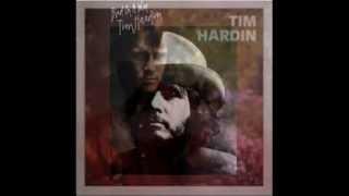 Tim Hardin ~~I
