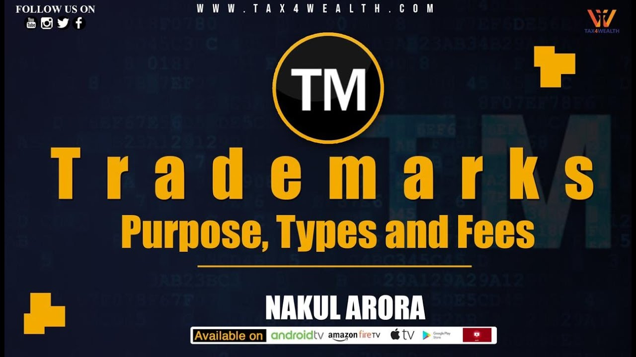 Trade Mark :Trade Mark Purpose, Type and Fees in Hindi
