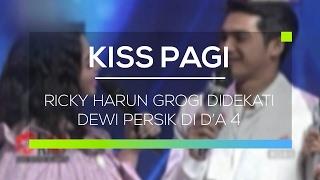 Ricky Harun Grogi Didekati Dewi Persik Di D'A 4 - Kiss Pagi