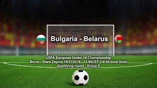 Belarus U19 vs Bulgaria U19 full match