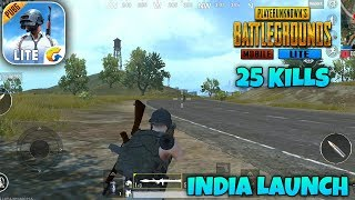 PUBG MOBILE LITE - India Launch Android Gameplay | 25 Kills