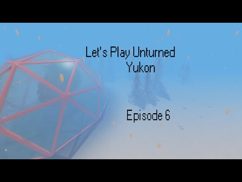 Tunnel is key to life??? | Let's Play Unturned Yukon- Episode 6