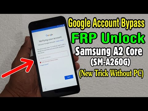 Samsung A2 Core (SM-A260G) FRP Unlock or Google Account Bypass || New Trick Without PC
