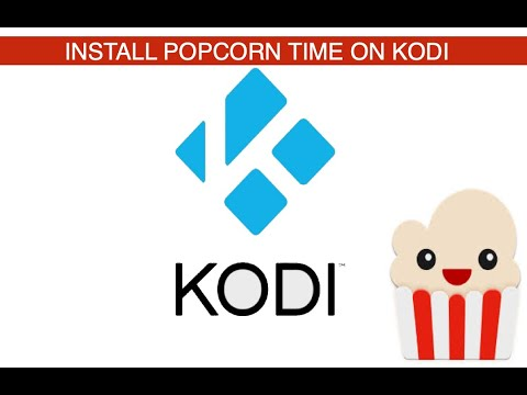 Kodi Movie Add-on #1: How to download Kodi Popcorn time on Kodi December  2018