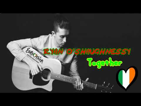Ryan O'Shaughnessy - Together (Ireland) Eurovision Song Contest 2018 (Official Audio)