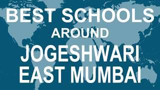 Best Schools around Jogeshwari east Mumbai   CBSE, Govt, Private, International | Study Space