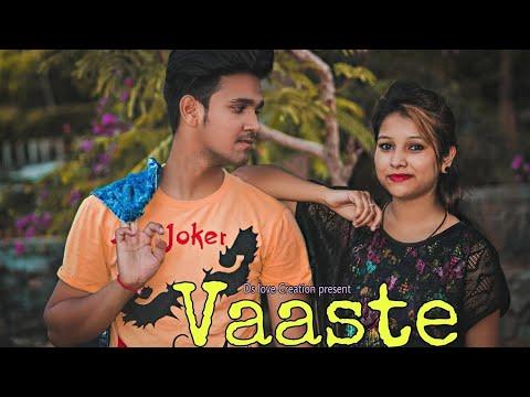 Vaaste Song: Dhvani Bhanushali, Tanishk Bagchi   Nikhil D   Bhushan Kumar   Ds LOVE Creation