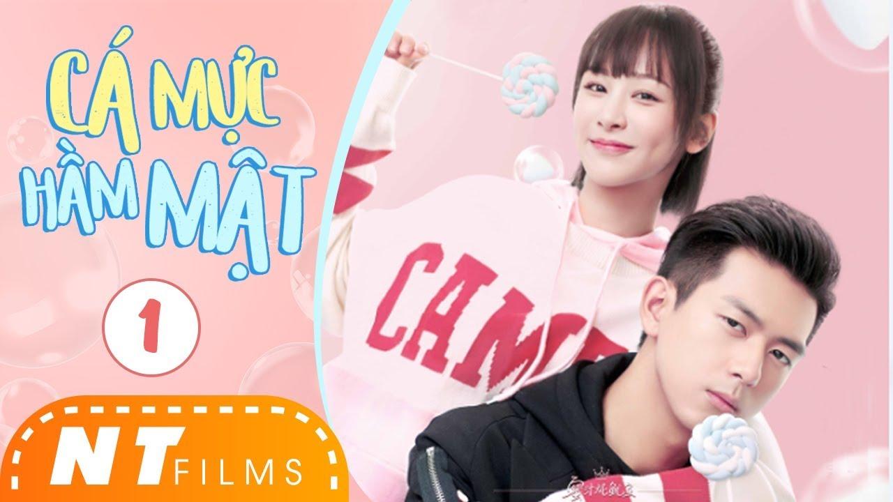 Cá Mực Hầm Mật – Tập 1 | Phim Ngôn Tình 2019 | Dương Tử, Lý Hiện, Hồ Nhất Thiên | NT Films