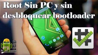 Root Moto G2 XT1068 Sin Desbloquear Bootloader y Sin PC