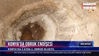 Konya'da obruk endişesi