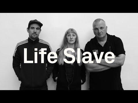 Life Slave - Live Stream