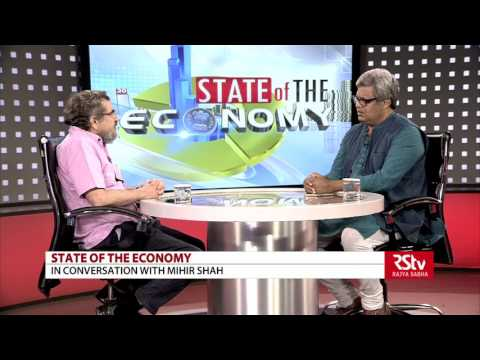 State Of The Economy with Mihir Shah