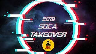 "Gambar cover 2019 SOCA TAKE OVER | TUNES TO KNOW ""2019 Soca Mix"""