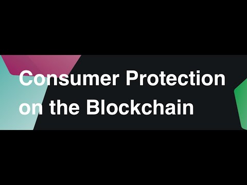Consumer Protection on the Blockchain