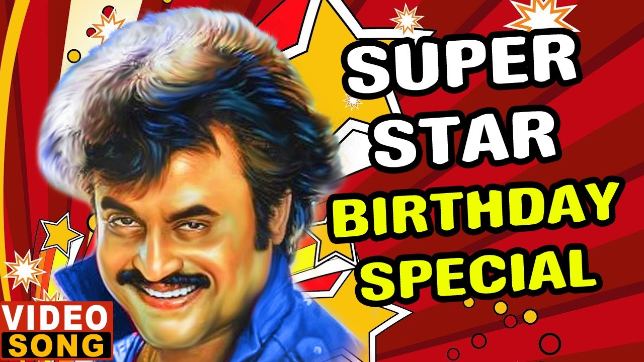 Happy Birthday Superstar Rajinikanth Top Songs Of Rajinikanth