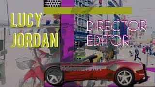 Showreel: Lucy Jordan || Director & Editor (2018)