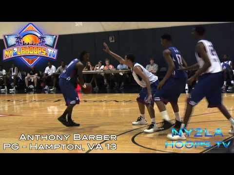2013 PG ANTHONY BARBER - OFFICIAL NY2LAHOOPS.TV MIXTAPE FROM 2012 NBPA TOP 100 CAMP