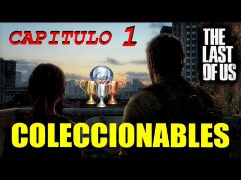 The Last of Us - Guia Todos los Coleccionables CAPITULO 1  *Conversaciones Chistes Puertas*
