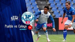 Club Puebla   Amistoso   Puebla 4 - 3 Celaya