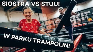 STUU VS MOJA SIOSTRA!
