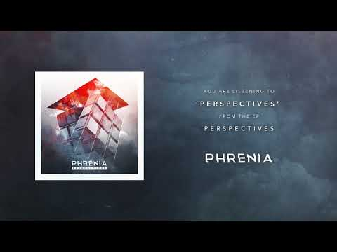 "phrenia---""perspectives"""