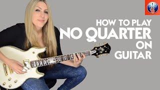 How to Play No Quarter On Guitar - Led Zeppelin No Quarter Lesson