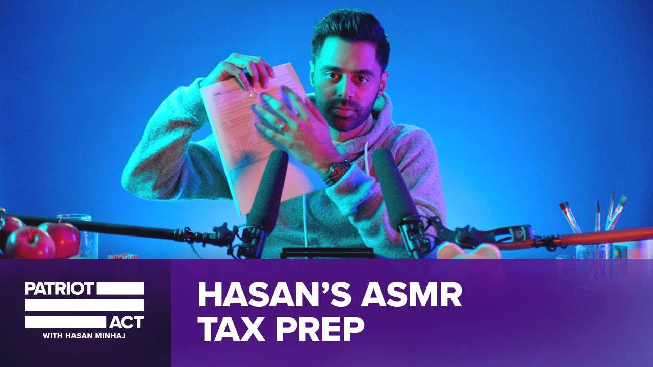Hasan Does Tax ASMR | Patriot Act Digital Exclusive | Netflix