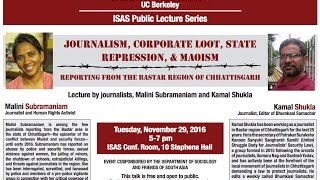 Journalism, Corporate Loot, State Repression and Maoism