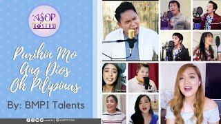 Purihin Mo Ang Dios Oh Pilipinas | ASOP Covers by BMPI Talents
