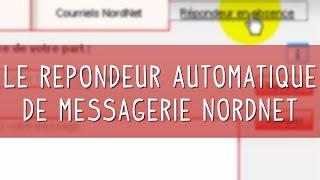 Le répondeur automatique de messagerie NordNet