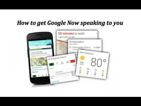 How To Get Google Now Talking To You