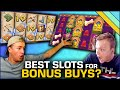 Best Slots for Bonus Buys?