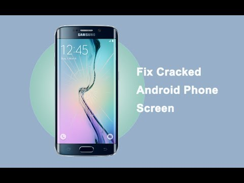 How To Fix Cracked Android Phone Screen