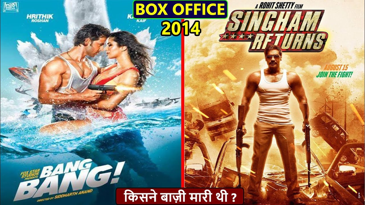 Download Bang Bang vs Singham Returns 2014 Movie Budget, Box Office Collection, Verdict and Facts